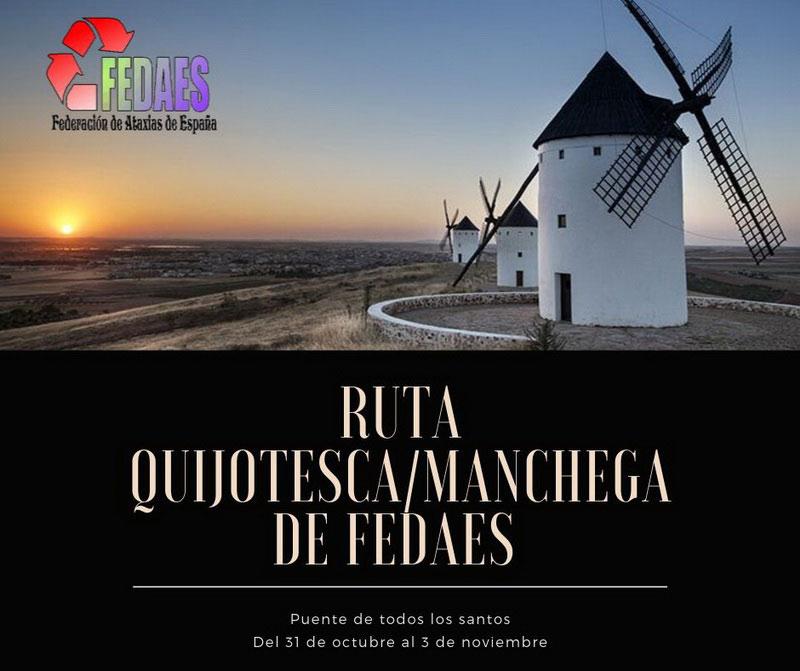 Ruta Quijotesca/Manchega: 4 días, 1000 historias