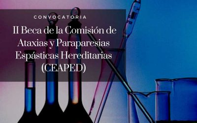 Convocatoria II Beca de la Comisión de Ataxias y Paraparesias Espásticas Hereditarias (CEAPED)