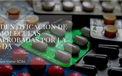 Identificación de moléculas aprobadas por la FDA para tratar SCA6